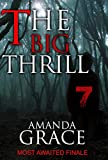 The Big Thrill - The Finale