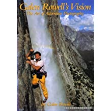 Galen Rowell's Vision by Galen A Rowell (1994-02-01)
