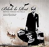 Blek le Rat: Getting Through the Walls (Street Graphics / Street Art) by Sybille Prou, King Adz (2008)