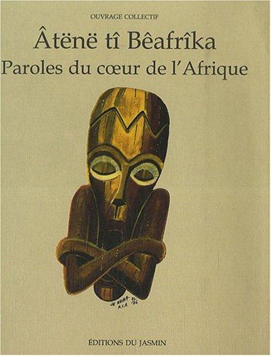 Paroles du coeur de l'Afrique : Edition bilingue français-sango par Michel Ouedane