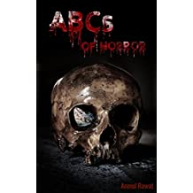 ABCs of Horror: 26 Terrifying Tales to Keep You Awake at Night