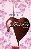 Ein Herz aus Schokolade: Roman bei Amazon kaufen