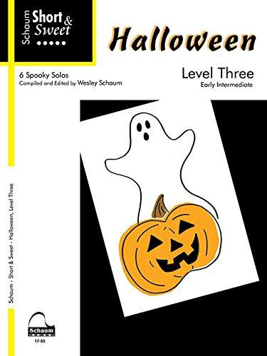Halloween Level Three: 6 Spooky Solos: Early Intermediate (Schaum - Short & Sweet)