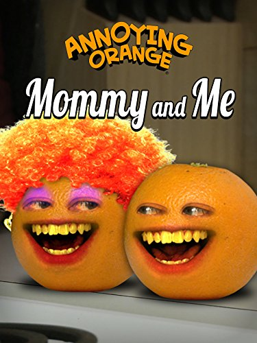 annoying-orange-mommy-and-me