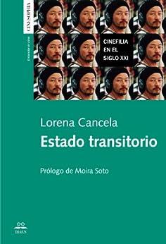 Descargar Elite Torrent Estado transitorio. Cinefilia en el Siglo XXI. Como Bajar PDF Gratis