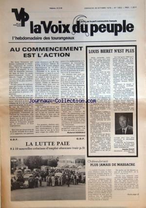 VOIX DU PEUPLE DE TOURAINE (LA) [No 1952] du 28/10/1979 - AU COMMENCEMENT EST L'ACTION GODEAU -LOUIS BIERET N'EST PLUS PAR DELALAY -LA LUTTE PAIE -CHATEAUBRIANT / PLUS JAMAIS DE MASSACRE