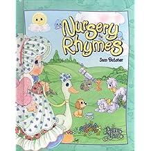 Nursery Rhymes: Precious Moments (Precious Moments (Baker Book)) by Samuel J. Butcher (1999-03-02)