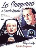 Le Campane Di Santa Maria by Ingrid Bergman