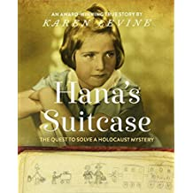 Hana's Suitcase: The Quest to Solve a Holocaust Mystery