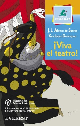 ¡Viva El Teatro!