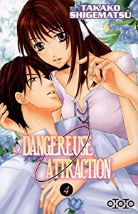 Dangereuse Attraction Edition simple Tome 4