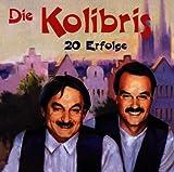 Songtexte von Die Kolibris - 20 Erfolge
