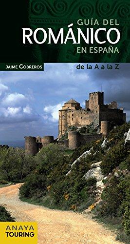 Guía del Románico en España (Guías Singulares) por Jaime Cobreros