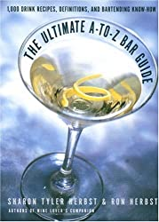 Cheers!: The Ultimate A-to-Z Bar Guide