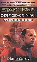 Station Rage (Star Trek: Deep Space Nine) by Diane Carey (1-Jun-1995) Mass Market Paperback