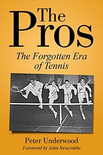 The Pros: The Forgotten Era Of Tennis (English Edition) eBook ...
