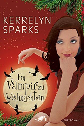 Ein Vampir zu Weihnachten (Love at Stake 3)