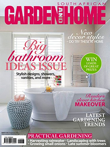 South African Garden and Home: A Magazine