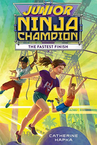 Junior Ninja Champion: The Fastest Finish (English Edition ...