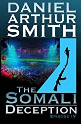 The Somali Deception Episode IV