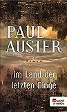 Buchinformationen und Rezensionen zu Im Land der letzten Dinge von Paul Auster