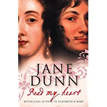 Read My Heart: Dorothy Osborne and Sir William Temple, A Love Story in the Age of Revolution