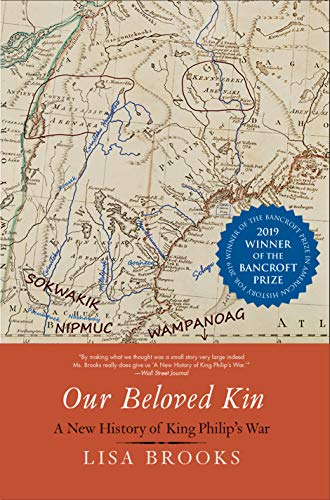 Our Beloved Kin: A New History of King Philip's War (Henry Roe Cloud Series on American Indians and Modernity) - American Wars Indian