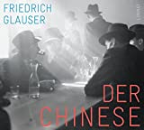 Der Chinese: Wachtmeister Studers dritter Fall