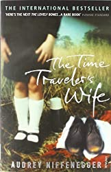 [The Time Traveler's Wife] (By: Audrey Niffenegger) [published: September, 2005]
