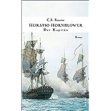 Der Kapitän: Roman (Hornblower 5) (German Edition)