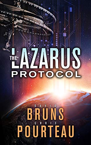 The Lazarus Protocol: A Sci-Fi Corporate Technothriller (The SynCorp Saga Book 1) (English Edition)