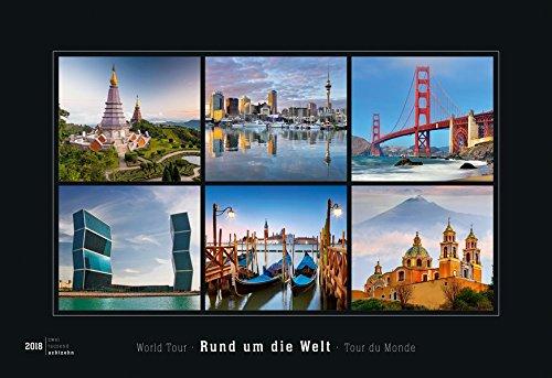Rund um die Welt 2018 - World Tour - Bildkalender quer (50 x 34) - Reisekalender