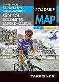 Roadbike Karte Südtirol Dolomites Lago di Garda: Cartina Roadbike Alto Adige Dolomites Lago di Garda (Roadbike / Rennradkarten)