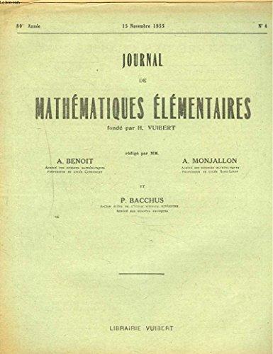 JOURNAL DE MATHEMATIQUES ELEMENTAIRES N°4, 15 NOV. 1955. INGENIEURS ADJOINTS DES TRAVAUX METEOROLOGIQUES, CONCOURS JUIN 1953. par A. MONJALLON, P. BACCHUS A. BENOIT