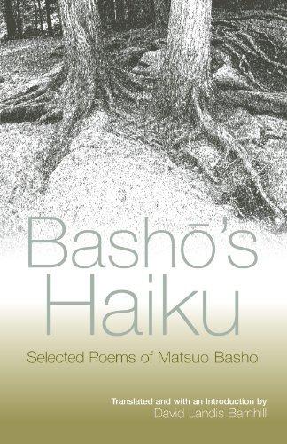 Basho's Haiku: Selected Poems of Matsuo Basho (English Edition)