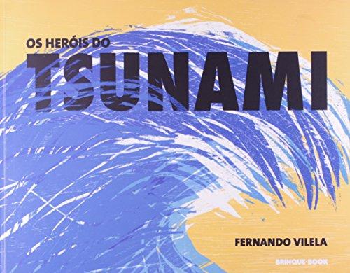 Os Heróis do Tsunami (Em Portuguese do Brasil) par Fernando Vilela