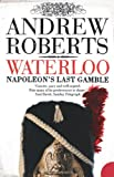 Waterloo: Napoleon's Last Gamble (Making History (Paperback))