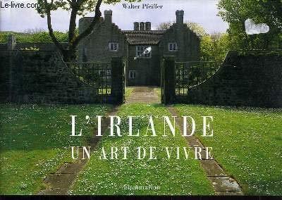 L'Irlande, un art de vivre