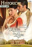 Ein Lord entdeckt die Liebe (Historical My Lady 549)