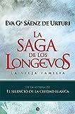 La saga de los longevos: La vieja familia (Ficción)