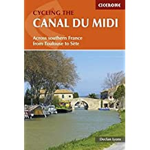 Cycling the Canal Du Midi: Across Southern France from Toulouse to Sete