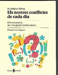 Els nostres conflictes de cada dia par M.Helena Tolosa