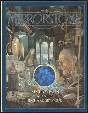 the mirrorstone by michael palin (1986-08-01)
