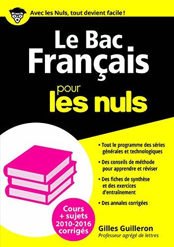Le Bac Français 2016 pour les Nuls (BAC EN POCHE) (French Edition)