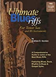 100 ultimate blues riffs for bb tenor saxophone book audio cd