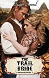 The Trail Bride (The Montana Brides, #5): Volume 5