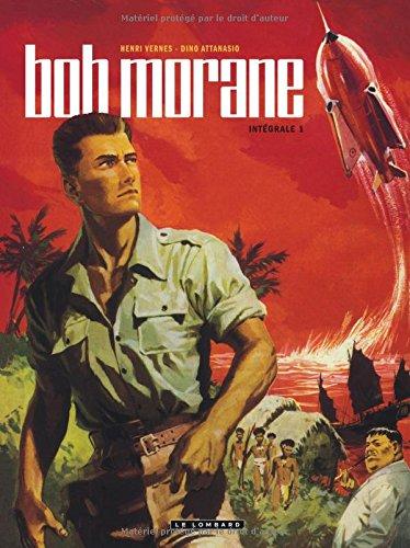 Intégrale Bob Morane nouvelle version - tome 1 - Intégrale Bob Morane nouvelle version tome 1