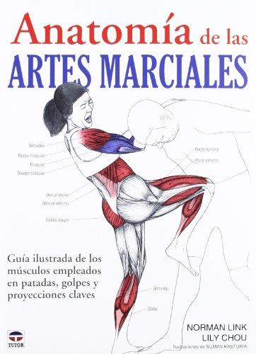 ANATOMÍA DE LAS ARTES MARCIALES por Norman Link
