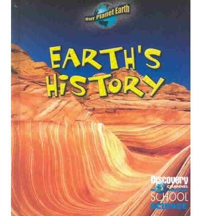 [(Earth's History )] [Author: Jackie Ball] [Jun-2004]
