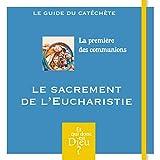 S1 - a - le sacrement de l'eucharistie